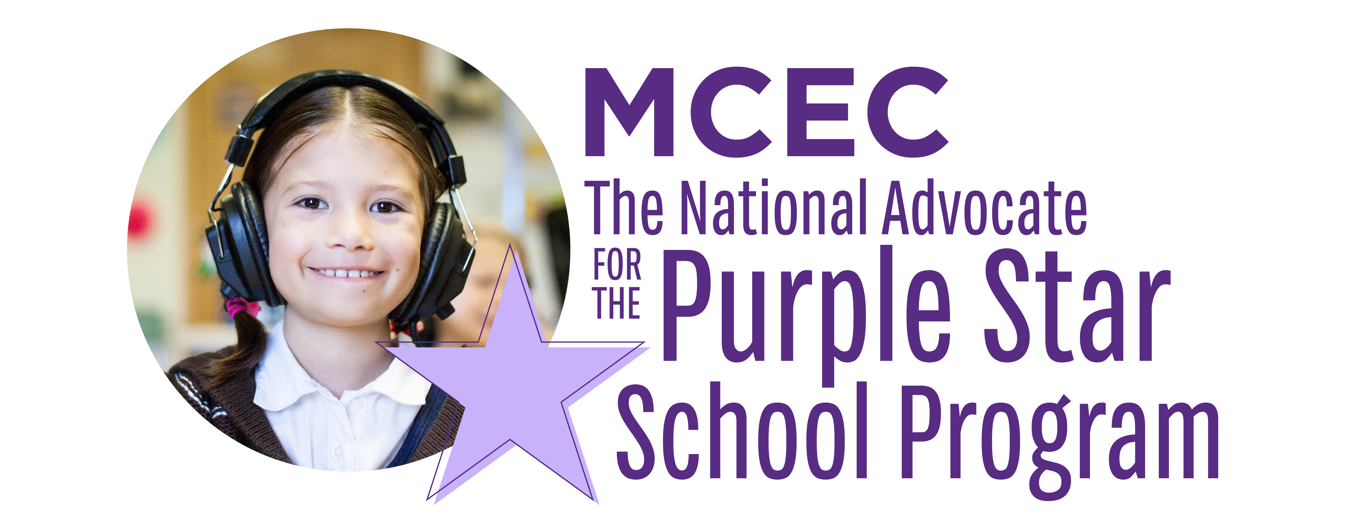 MCEC: The National Advocate for Purple Star School Program
