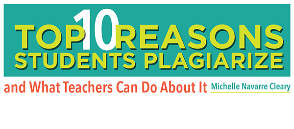 Top 10 Reasons Student Plagiarize